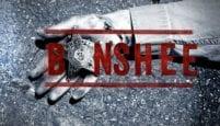 Banshee  Final Bölümü incelemesi (4. Sezon 8. Bölüm)