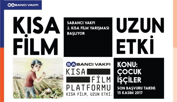 """Sabancı Vakfı Kısa Film Yarışması """"Çocuk işçiler"""" Temalı Filmleri Bekliyor"""