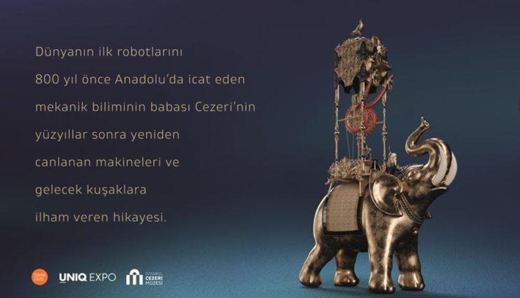 Cezeri'nin Olağanüstü Makineleri Sergisi 15 Şubat'ta UNIQ Expo'da