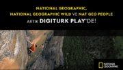 National Geographic, National Geographic WILD, Nat Geo People ve BabyTV Digiturk Play'de İzleyiciyle Buluşuyor