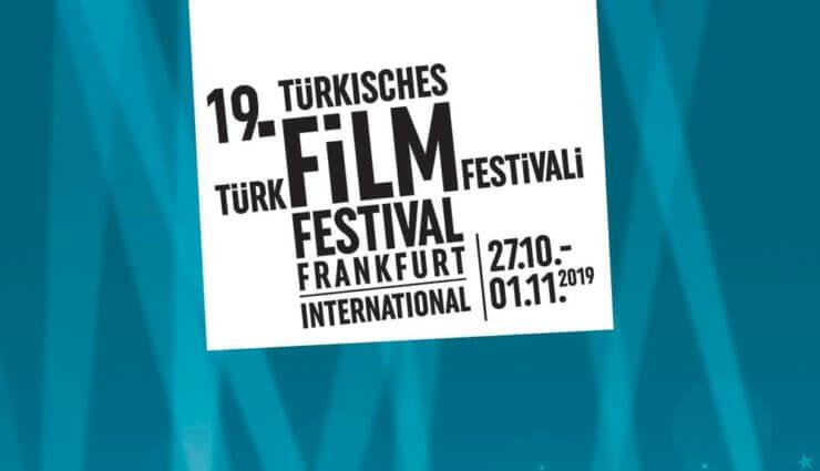 19. Uluslararası Frankfurt Türk Film Festivali İçin Geri Sayım Başladı